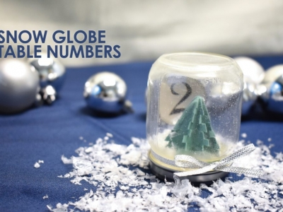 DIY PROJECT: Snowglobe Table Numbers